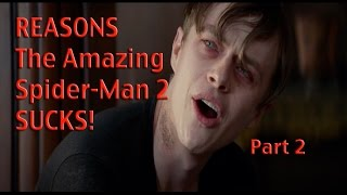 The Amazing Spider-Man 2 (Part 2) - ralphthemoviemaker