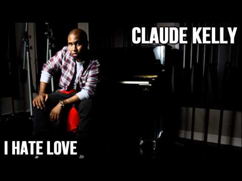 Claude Kelly  I Hate Love Toni Braxton Demo  HD  Lyrics