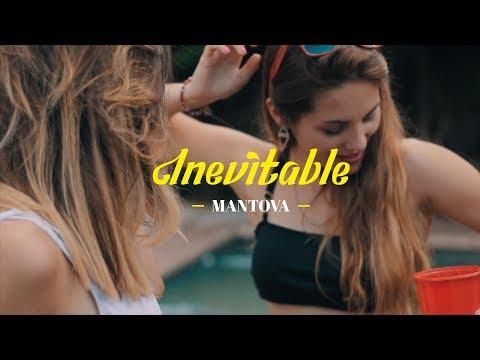 Mantova - Inevitable (Video Oficial)