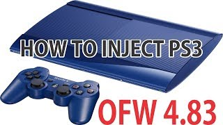 INJECT PS3 OFW 4.83