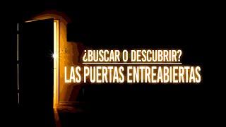 ¿BUSCAR O DESCUBRIR? | Las puertas entreabiertas | Lytos