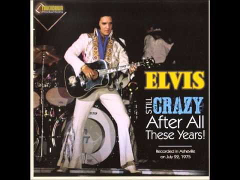 Elvis Presley Still Crazy After All These Years July 22 1975