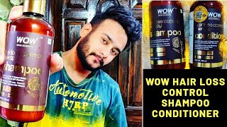 Wow Hair Loss Control Shampoo & Conditioner || Review After 10 days of Usage || Honest Review