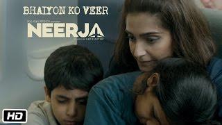 Neerja | Bhaiyon Ko Veer | Dialogue Promo 1 | Sonam Kapoor | Shabana Azmi