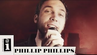"Phillip Phillips | ""Raging Fire"" (One Take) 