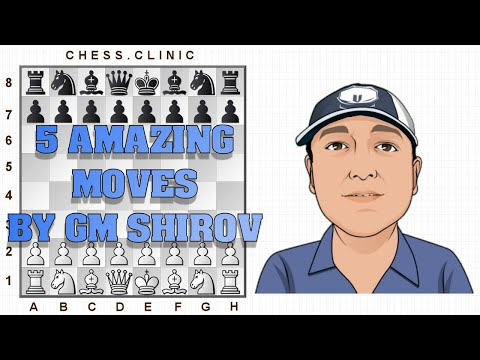5 Amazing chess moves by GM Shirov