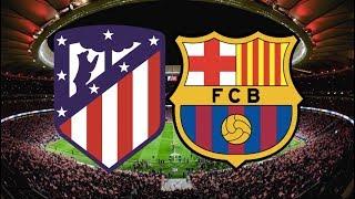 Atletico Madrid vs Barcelona, La Liga, 2018 - TACTICAL PREVIEW
