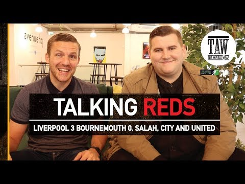 Liverpool 3 Bournemouth 0 Reaction, Salah hits 40, City And United | TALKING REDS