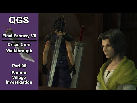 Final Fantasy VII Crisis Core Part 05: Banora Village Investigation