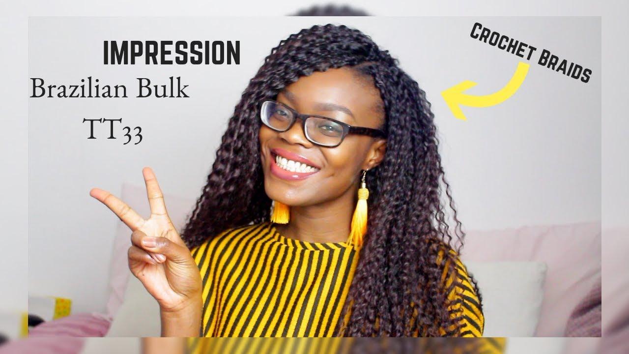 Impression Brazilian Bulk Tt33 Hair Tutorial Youtube