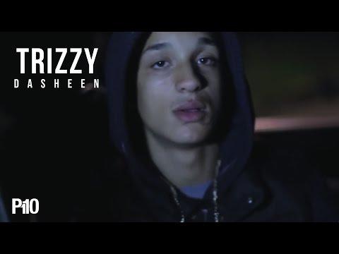 P110 - Trizzy - Dasheen [Net Video]