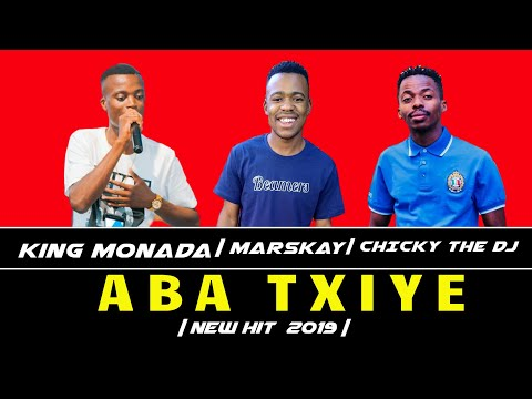 King Monada - Aba Txiye (Original)