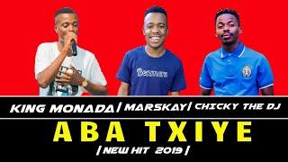 King Monada - Aba Txiye Original