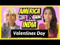 American Girls VS. Indian Girls | Valentines Day | Part 2 | Rickshawali