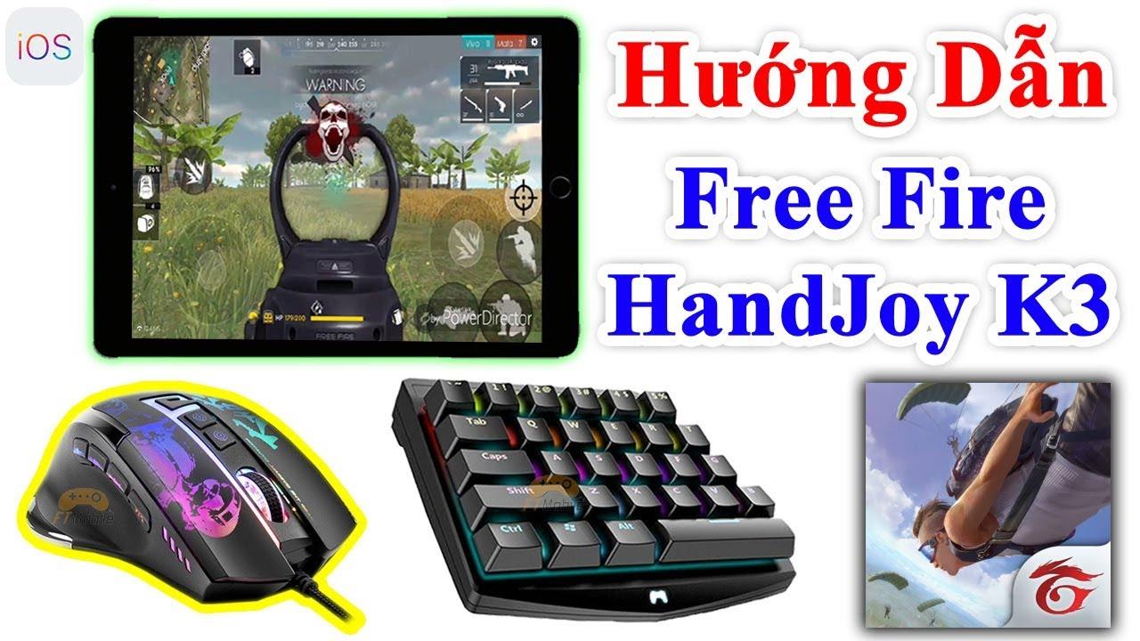 HandJoy k3 – Hướng Dẫn Chơi Free Fire Bằng Bàn Phím Chuột Trên Ios – Ipad – Iphone App Store