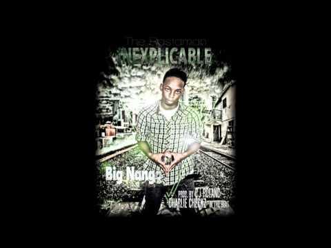 BIG NANGO - INEXPLICABLE (BY DJ ROLAND BEAT BY CHARLIE CHECKZ) BRAND NEWW