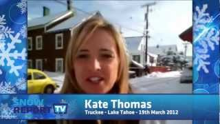 Truckee California Snow Report - 19th March 2012