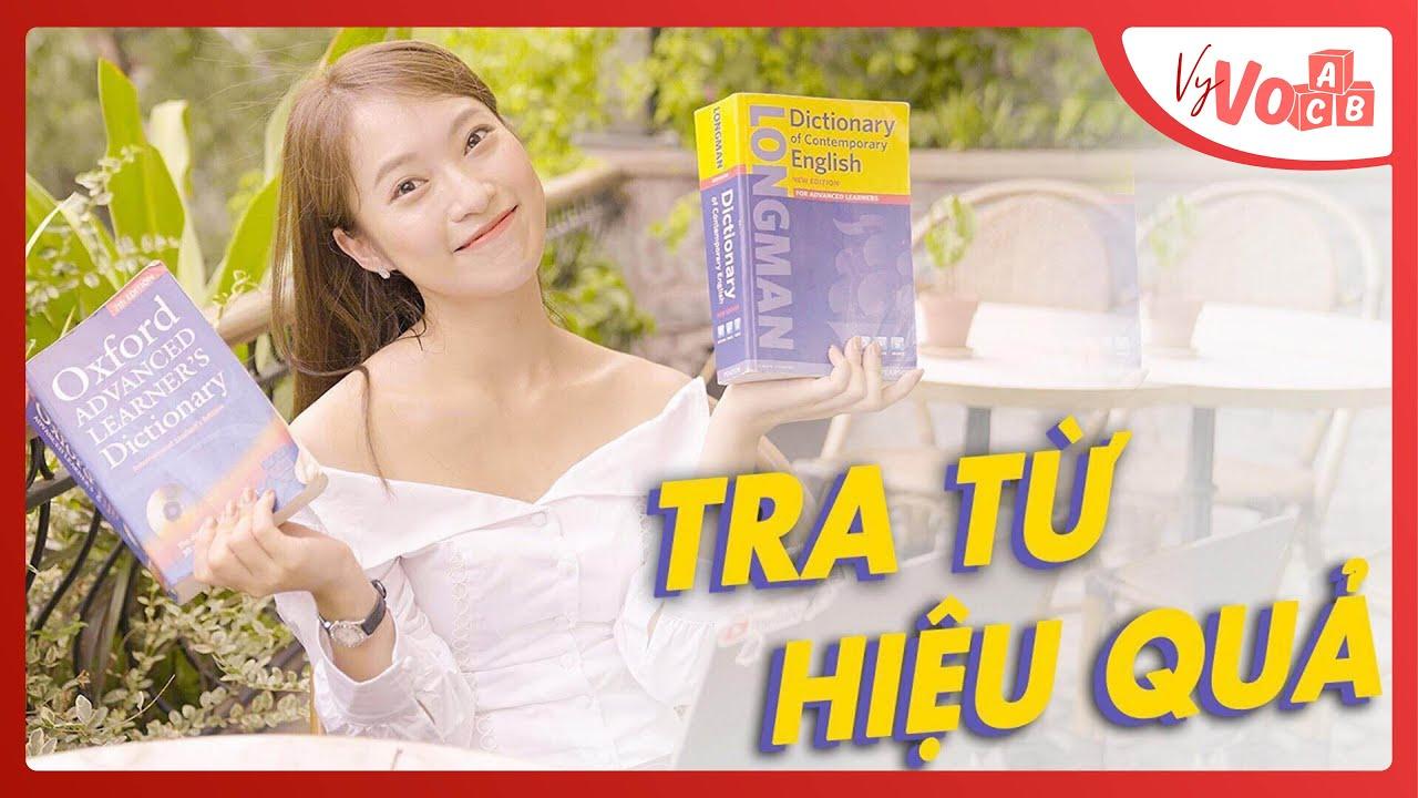 Mẹo TRA TỪ ĐIỂN Hiệu Quả Để Học Tốt Tiếng Anh Cùng Khánh Vy OFFICIAL