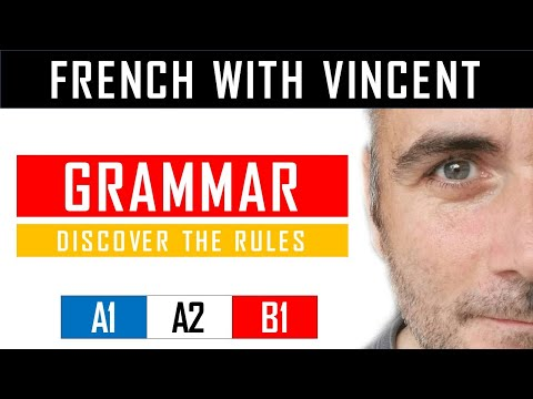 Learn French with Vincent - Unit 1 - Lesson H : Le verbe