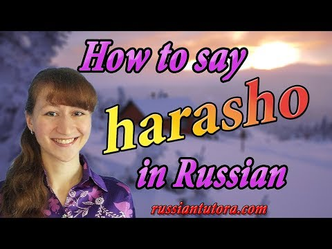 Harasho meaning in Russian | Fine in Russian