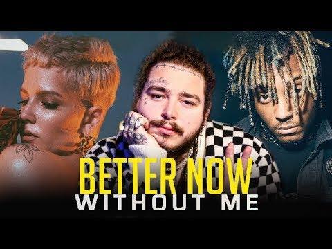 BETTER NOW X WITHOUT ME [Mashup]   Halsey, Post Malone, Juice WRLD