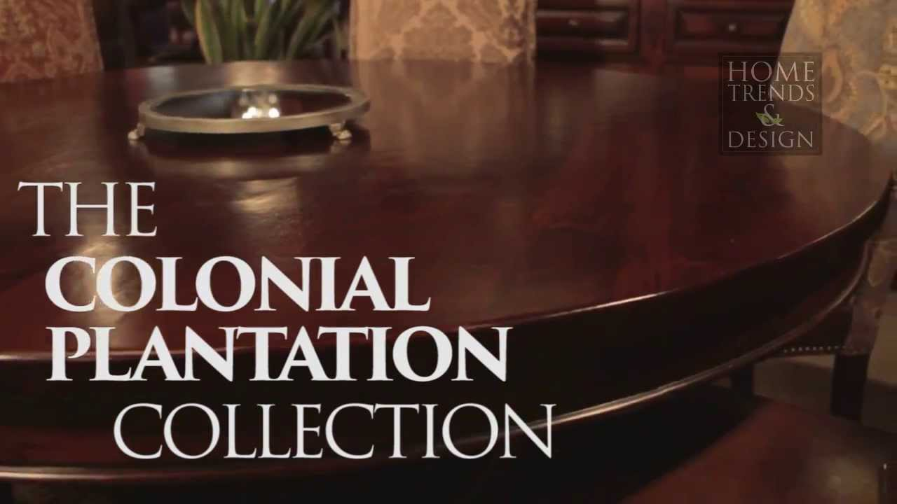 Colonial Plantation Collection Youtube