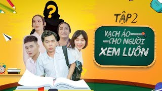 Vạch Áo Cho Người Xem Luôn - Tập 2 : Minh Dự, BB Trần Full HD