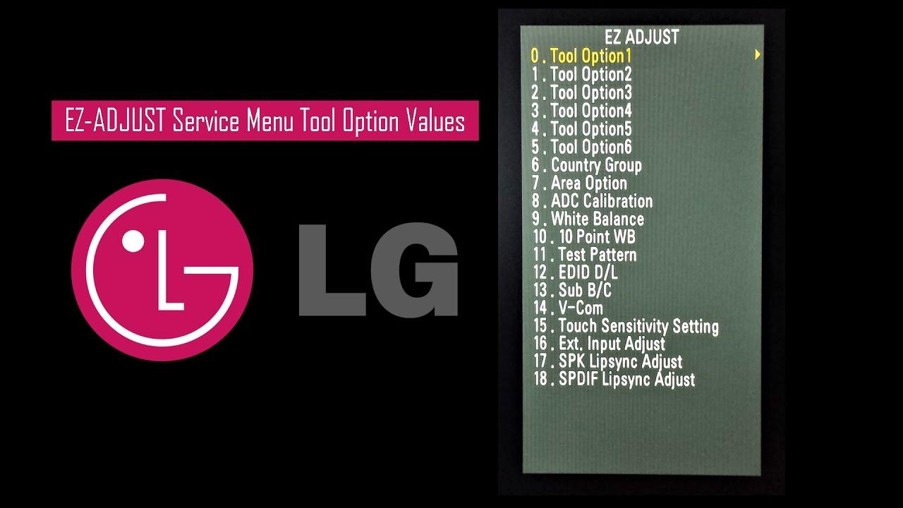 LG TV Service Menu (EZ-ADJUST) Tool Option Values - YouTube
