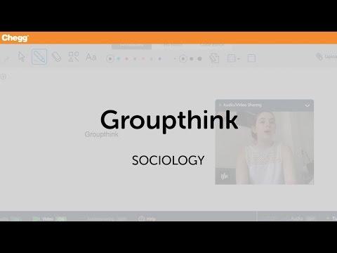 Groupthink | Sociology | Chegg Tutors