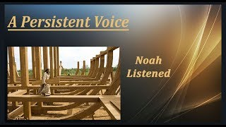 A Persistent Voice