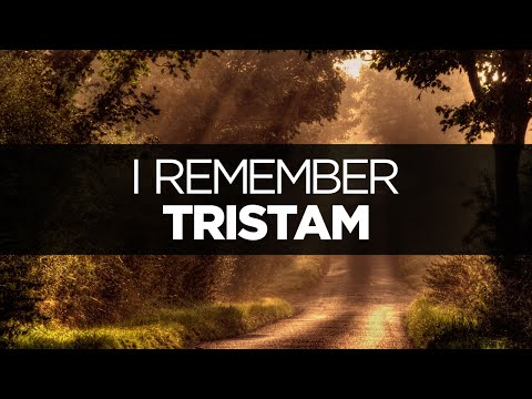 [LYRICS] Tristam - I Remember