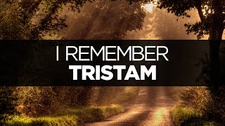 [LYRICS] Tristam - I Remember