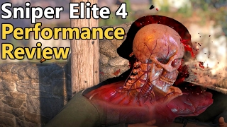 Sniper Elite 4 PC Performance Review | DX11 vs DX12
