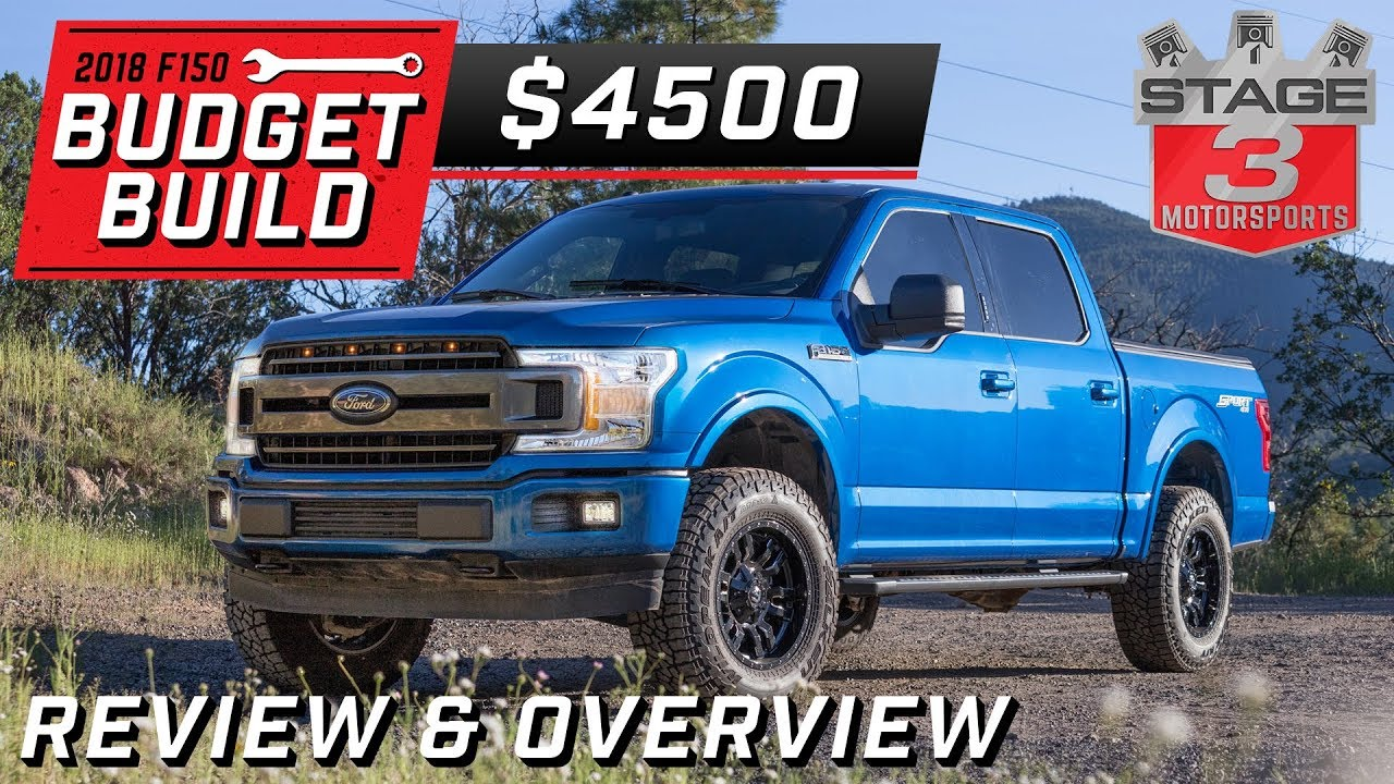 Build A Ford Truck >> 2018 Ford F150 Budget Build Review Overview 4 500 Youtube