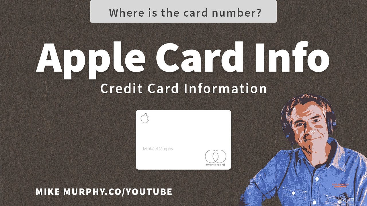 Murphy Visa Card >> Apple Card How To Find Credit Card Information