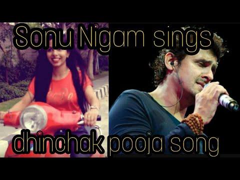 Sonu Nigam sings DHINCHAK POOJA's song(Dilon ka shooter mera scooter)