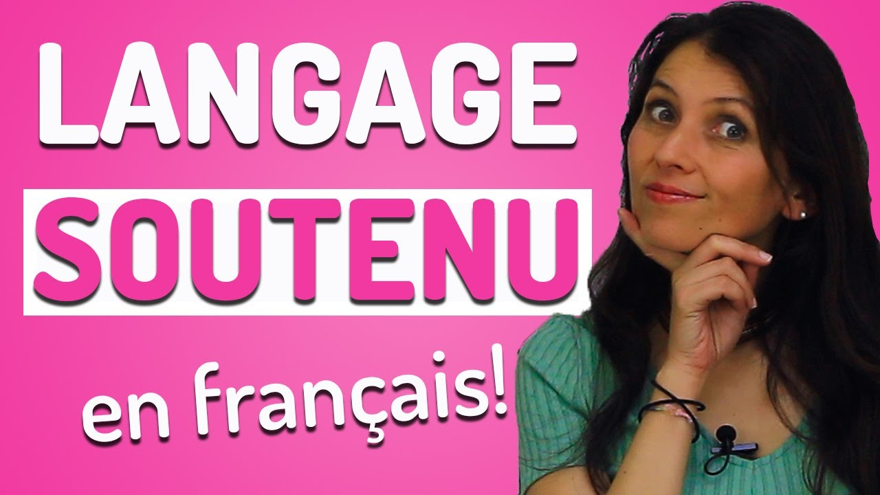 Download Le Langage Soutenu en Français: Sais-tu le parler?