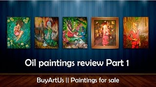 Original oil paintings review Part1 || BuyArtUs(All paintings are available for sale at http://buyartus.com. To place an order please contact me via email: buyartus@gmail.com My social pages: Twitter: ..., 2015-04-13T21:52:59.000Z)