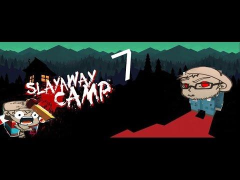 Slayaway Camp Episode 7 - Pull the Plug