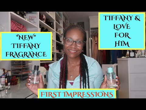⭐️NEW!⭐️ NEW TIFFANY PERFUME -TIFFANY & LOVE FOR HIM | FIRST IMPRESSIONS