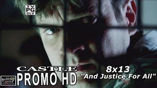 "Castle 8x13 Promo 2 - Castle Season 8 Episode 13 Promo ""And Justice For All"" (HD)"