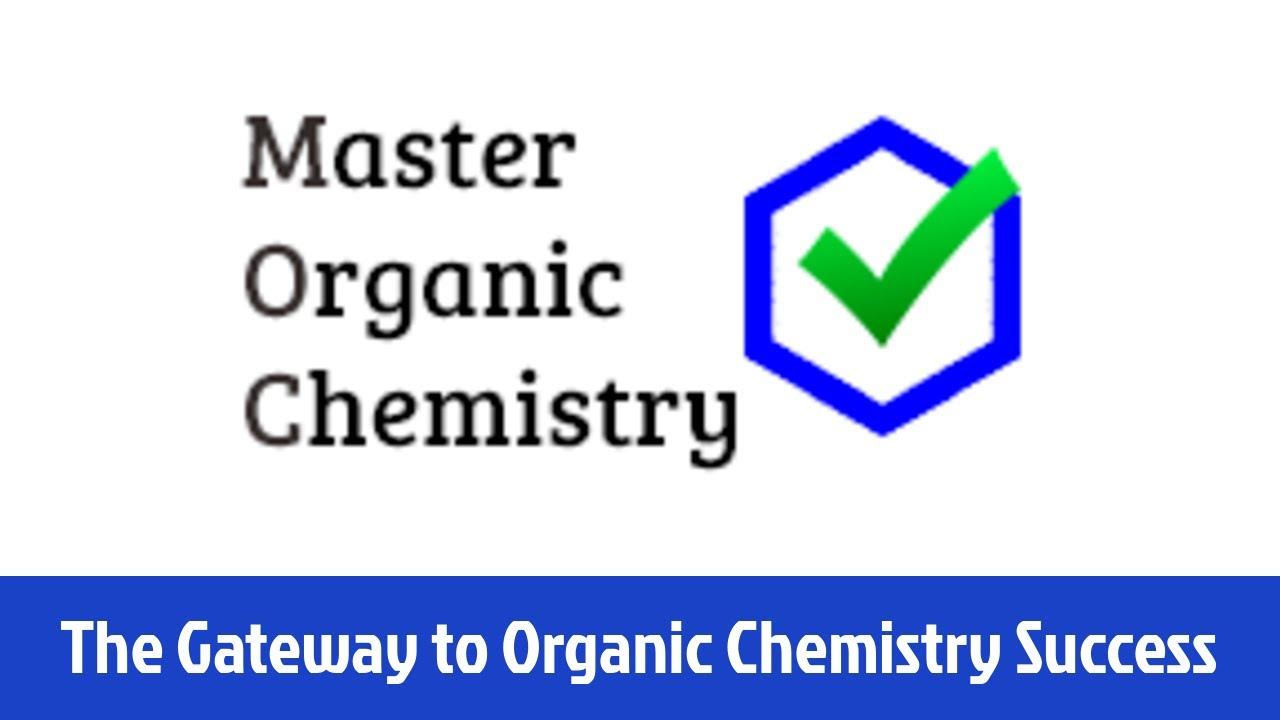 Master Organic Chemistry - YouTube
