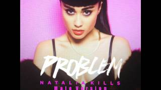 Natalia Kills - Problem (Male Version)