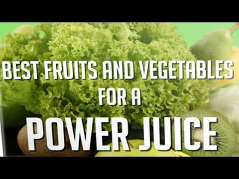 Best Fruit and Vegetables For A Power Juice