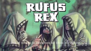 Rufus Rex - From The Dust Returned A Titan (Official Lyrics Vi…