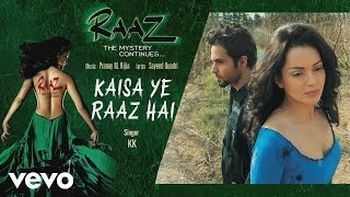 kaisa-ye-raaz-hai-best-song---raaz-2-kangana-ranaut-emraan-hashmi-kk-mahesh-bhatt