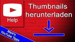 YouTube Thumbnails herunterladen - so wirds gemacht