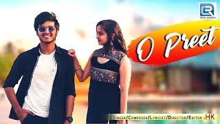 O PREET | New Romantic Song | Full | HK Vaishnav | RDC Gujarati