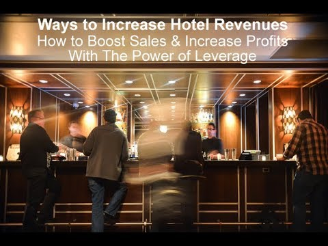 Ways to increase hotel revenue (revenue by 78% & profit by 433%)