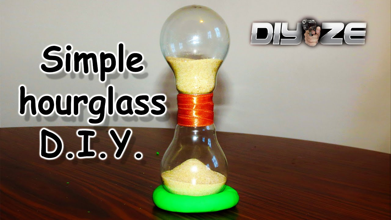 HOW TO MAKE AN HOURGLASS Out Of Light Bulbs